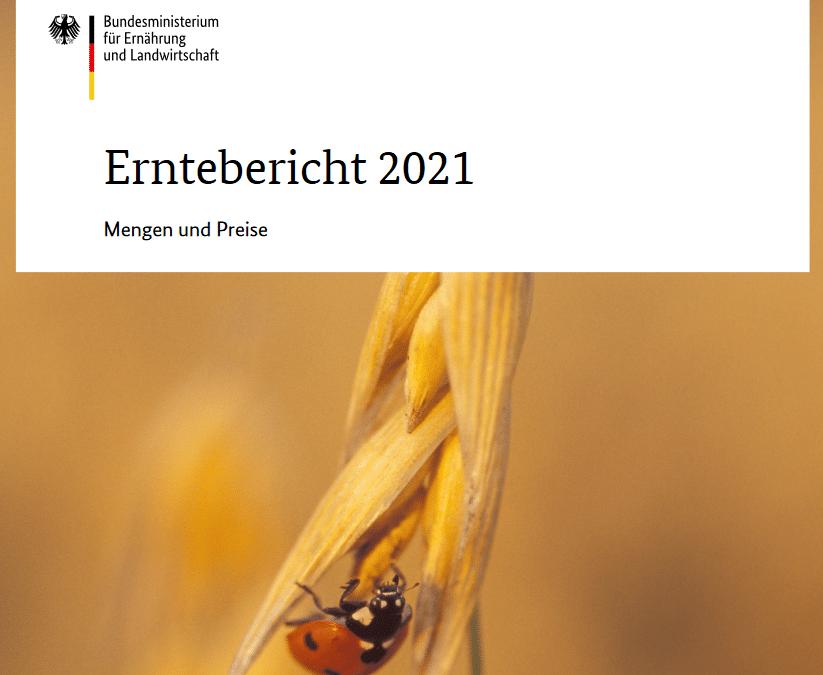Erntebericht 2021 und Ackerbaustrategie